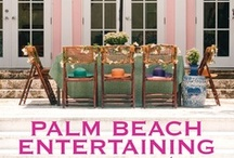 Entertaining + Parties  / by Palm Beach Illustrated
