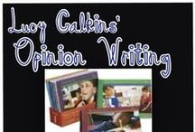 Lucy Calkins Opinion Writing Resources / This board contains many resources for primary teachers teaching their students opinion writing.