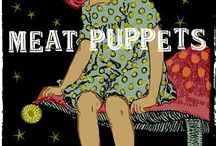 Meat Puppets!!