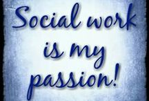 Social Work <3 / My passion, my career, my life! This is what I was born to do!! / by Samantha Winans