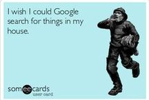 Made Me Laugh--Ecards / Some Of These Are Spot On!