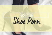 Fashion: Shoe Porn / by Drop Dead Gorgeous Daily