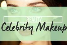 Beauty: Celebrity makeup / by Drop Dead Gorgeous Daily