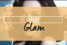 Hair: Glam Hair / by Drop Dead Gorgeous Daily