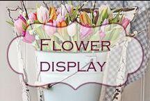 Flower display / Beautiful and inspiring flower displays.
