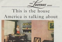 Vintage Real Estate Ads / Vintage real estate advertisements feature Coleman Show-House, New Mexico Real Estate, National Homes Corporation, Gold Medallion Home, Lustron Corporation, Hot Springs Village, National Homes and more.