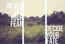 Fearless / Living life fearlessly.