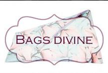 Bags divine / The love of a bag lady...