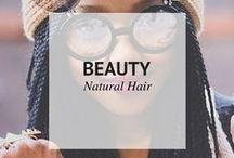 BEAUTY // NATURAL HAIR / Beauty Natural Hair / by Sheena | Sophistishe