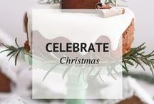 CELEBRATE CHRISTMAS / Decor, recipes, diy projects, and crafts for a magical holiday season. / by Sheena @ Sophistishe