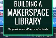 Library MakerSpaces / Turn your library into a maker space that encourages hands-on learning