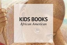 AFRICAN AMERICAN KIDS BOOKS / African American Kids Books / by Sheena | Sophistishe