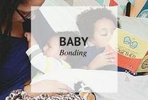 BABY BONDING / Baby Bonding #freedomtogether #boba / by Sheena | Sophistishe