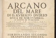 """17th Century Maritime Encyclopaedia / Diagrams, charts & maps from the 17th Century maritime encyclopaedia  """"Arcano del mare ..."""" .  From the McGregor Library, which includes many rare and historically significant books related to the European exploration of the New World. The Library was collected by Detroit philanthropist Tracy W. McGregor and donated to the University in 1938. http://search.lib.virginia.edu/catalog/uva-lib:2287414/view"""