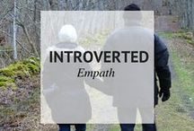 INTROVERTED EMPATH / Introverted Empath / by Sheena @ Sophistishe
