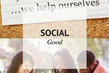 SOCIAL GOOD / Social Good / by Sheena | Sophistishe