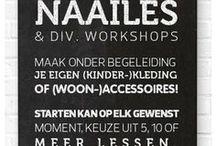 WORKshops! / wij geven diverse workshops op het gebied van mode en interieur!