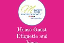 House Guest Etiquette and Ideas / house guest etiquette and ideas.