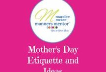 Mother's Day Etiquette and Ideas / Mother's day idea and etiquette, gifts, cards, appreciation