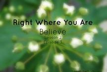 Right Where You Are Podcast Episodes / Episodes can be found at tammyhelfrich.com
