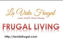 Frugal Living / For people interested in living more frugally. Also check out my blog, La Vida Frugal, http://lavidafrugal.com.