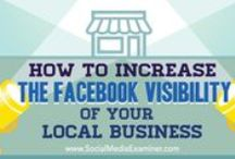 Facebook for the Entrepreneur / Increase your internet exposure with Facebook tips for entrepreneurs and small businesses