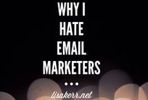 Email Marketing for the Entrepreneur / E-mail Marketing tips to help you build your audience.