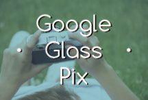Google Glass Pix