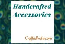 Handcrafted Accesories