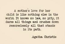 A Mother's Love / by Lisa Hansen