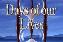 Days of Our Lives / by Sheila Smith