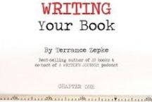 A Writer's Journey by TerranceZepke.com / Learn what you need to know to become a published--and successful--writer! Best-selling and award-winning author of 50 books, Terrance Zepke, shares hundreds of tips, resources, advice, techniques, and tools. #amwriting #awritersjourney #writingtips
