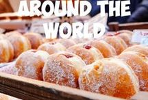 Eating around the world / Tips on where to eat, what to eat and how to do it on a budget while you're on holidays.