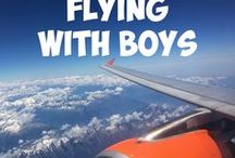 Flying with Boys / Flying with Boys - Family travel - tips on flying with babies, toddlers, young kids and teenagers