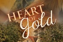 My Books: Heart of Gold (Illicit Series, Book Two) / Inspiration and images from my upcoming book, Heart of Gold