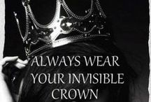 Fit for a Queen ♕ ♚ ♛ / by Chantel Setzer