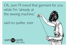 Quilting Humor / Quilting can be funny, and quilters appreciate a chuckle. We're gathering quilt-related humor here. Enjoy! / by McCall's Quilting