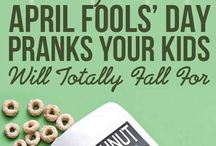 Amusing April Fool's Days / by Amy Trevino