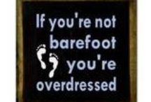 Barefoot & Loving It