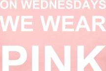 On Wednesdays we wear PINK / by Steve Madden