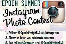 #EpochSummer Contest / Instagram entries to our #EpochSummer photo contest! Our fans showing us how they celebrate summertime.   http://www.epochbydesign.com/blog/epoch-design-blog/post/epochsummer-instagram-contest
