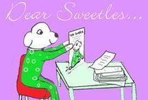 Dear Sweetles / Question? Ask Sweetles. sweetles @ sweetles.com