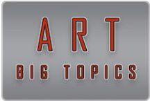 Art Big Topics / Art Big Topics