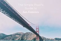 San Francisco / The best places to eat and sleep and everything in between in San Francisco, California. The Simple Proof travel guides and itineraries inspire families to explore San Francisco.