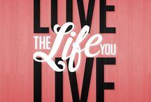 Life Inspiration / Live.