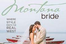 Montana Bride / Montana's premier wedding resource. Wedding service guide in Big Sky Country.