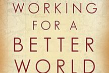 Working for a Better World / 'Working for a Better World' by Dr. Carolyn Y. Woo is an engrossing account of Dr. Woo's life and of the ongoing work of the organization of which she is president and CEO, Catholic Relief Services. Tell us about the ways you are working towards a better world by using the hashtag #BetterWorldBook