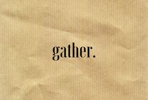 •gather•
