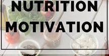 Nutrition Motivation / Eat healthy and lose weight - lots of healthy eating tips and recipes! #nutrition #nutritionmonth #healthyeats #recipes