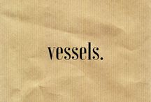 •vessels•